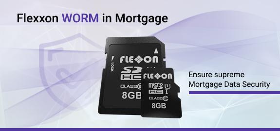 Flexxon WORM in mortgage